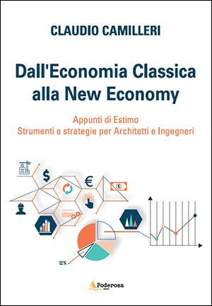 DALL'ECONOMIA CLASSICA ALLA NEW ECONOMY